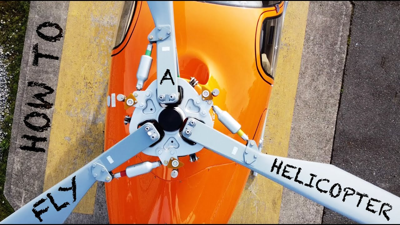 How To FLY A HELICOPTER