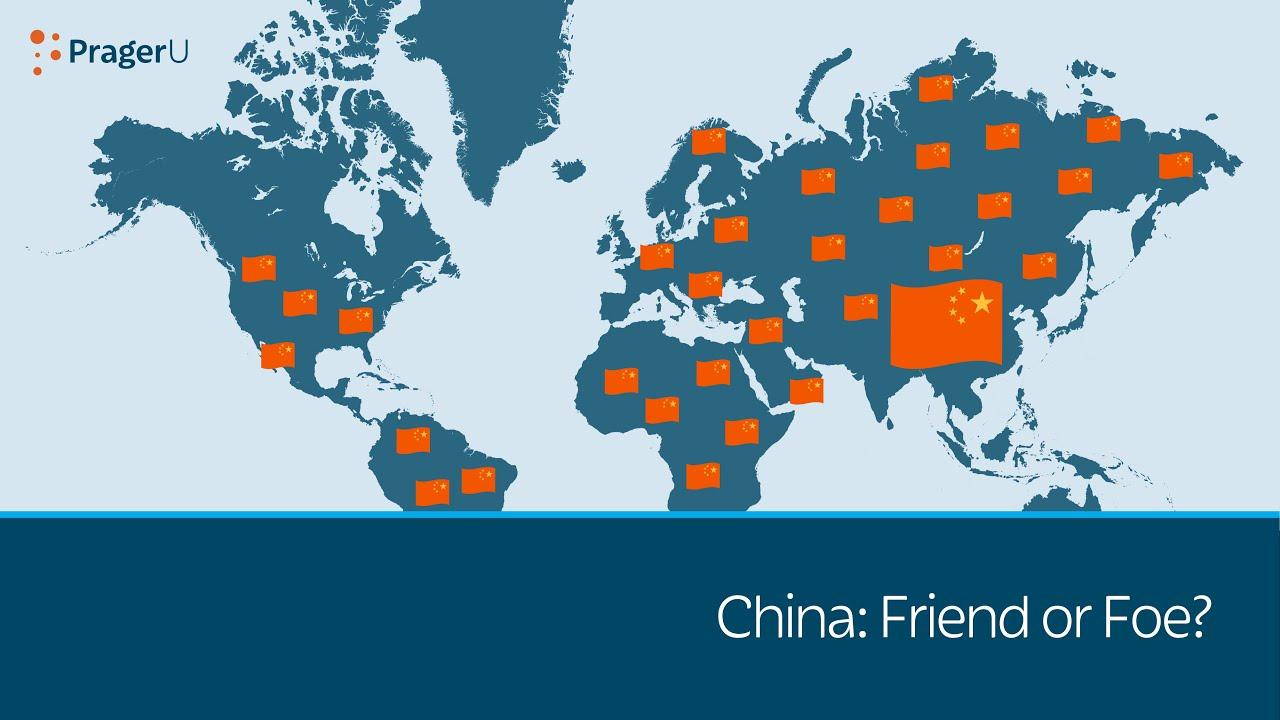 China: Friend or Foe?